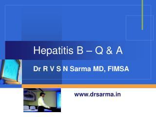 Hepatitis B   Q  A