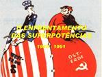 O ENFRENTAMENTO DAS SUPERPOT NCIAS