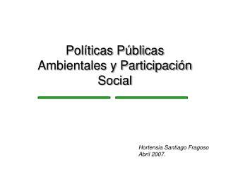 Pol ticas P blicas Ambientales y Participaci n Social