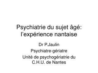 Psychiatrie du sujet  g : l exp rience nantaise