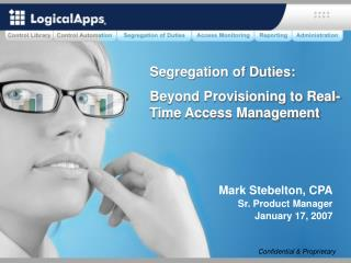 Segregation of Duties:  Beyond Provisioning to Real-Time Access Management