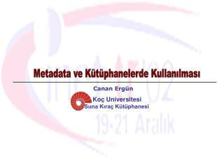 Metadata ve K t phanelerde Kullanilmasi