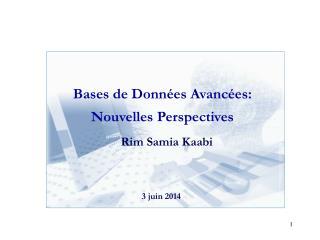 Bases de Donn es Avanc es: Nouvelles Perspectives