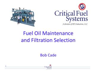 Fuel Oil Maintenance and Filtration Selection