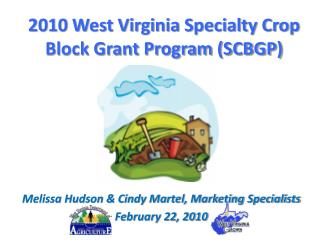 2010 West Virginia Specialty Crop Block Grant Program SCBGP