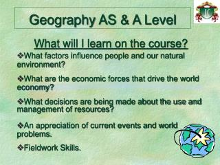 Geography AS  A Level
