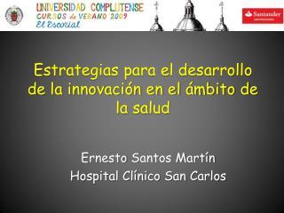 Estrategias para el desarrollo de la innovaci n en el  mbito de la salud