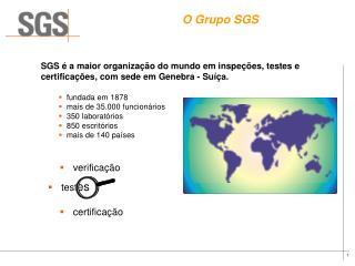 O Grupo SGS