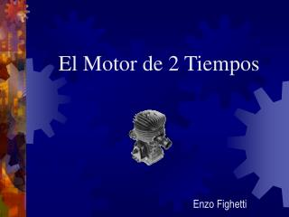 El Motor de 2 Tiempos