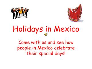 Holidays in Mexico