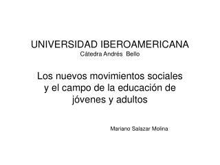 UNIVERSIDAD IBEROAMERICANA C tedra Andr s  Bello