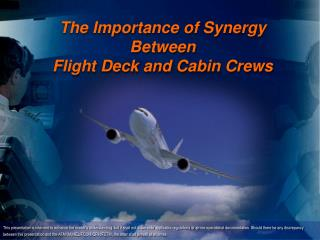 The Importance of Synergy Between Flight Deck and Cabin Crews