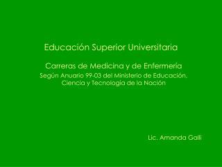 Educaci n Superior Universitaria