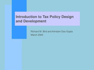 Introduction to Tax Policy Design and Development