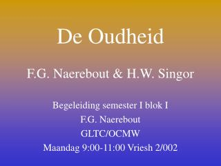 De Oudheid  F.G. Naerebout  H.W. Singor