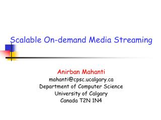 Scalable On-demand Media Streaming