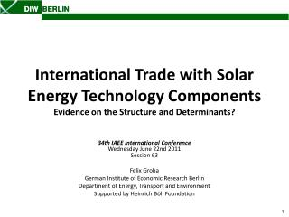 International Trade with Solar Energy Technology Components Evidence on the Structure and Determinants