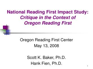 National Reading First Impact Study:  Critique in the Context of  Oregon Reading First