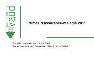 Primes d assurance-maladie 2011