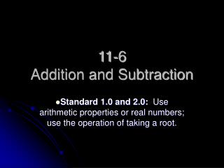 11-6 Addition and Subtraction