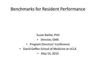 Benchmarks for Resident Performance