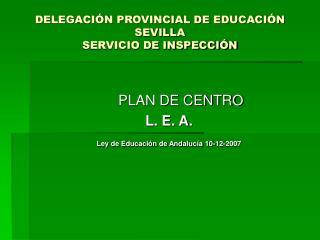 DELEGACI N PROVINCIAL DE EDUCACI N SEVILLA SERVICIO DE INSPECCI N