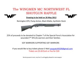 The WINGMEN MC NORTHWEST FL SHOTGUN RAFFLE