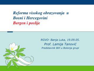 Reforma visokog obrazovanja  u Bosni i Hercegovini Bergen i poslije