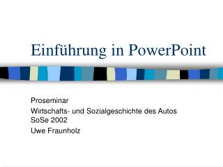 Einf hrung in PowerPoint