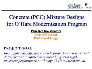 Concrete PCC Mixture Designs for O Hare Modernization Program