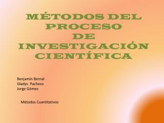 M TODOS DEL PROCESO DE INVESTIGACI N CIENT FICA