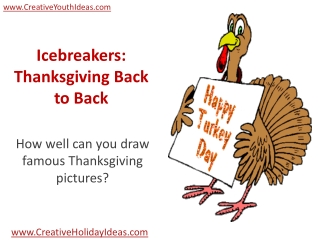 Icebreakers: Thanksgiving Back to Back