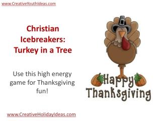 Christian Icebreakers: Turkey in a Tree