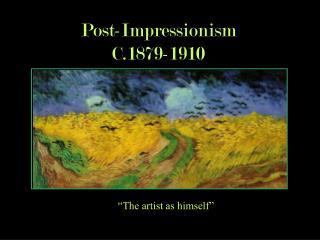 Post Impressionists