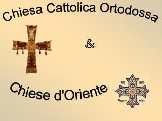 Chiesa Cattolica Ortodossa