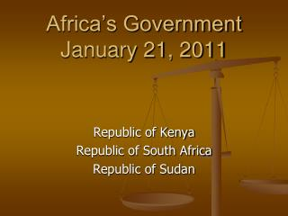 Africa s Government January 21, 2011