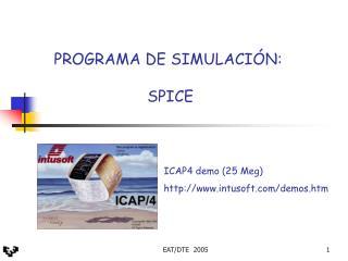 PROGRAMA DE SIMULACI N:   SPICE
