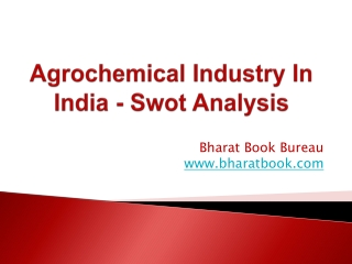Agrochemical Industry In India - Swot Analysis