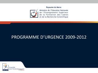 PROGRAMME D URGENCE 2009-2012