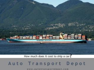 AutoTransportDepot.Com - How to save money on your car shipp