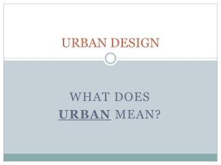 Components of Urban Design