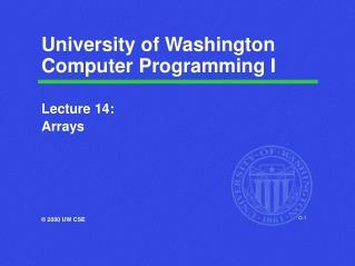 University of Washington Computer Programming I