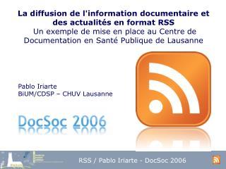 La diffusion de linformation documentaire et des actualit s en format RSS  Un exemple de mise en place au Centre de Docu