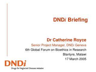 DNDi Briefing
