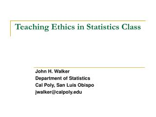 Teaching Ethics in Statistics Class