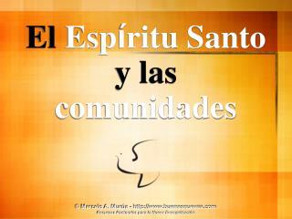 El Esp ritu Santo y las comunidades