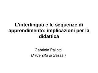 Linterlingua e le sequenze di apprendimento: implicazioni per la didattica