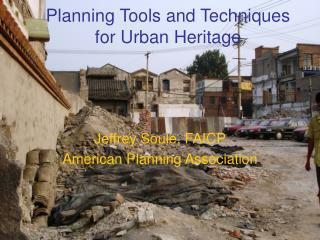 Planning Tools and Techniques for Urban Heritage