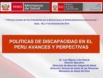 POLITICAS DE DISCAPACIDAD EN EL PERU AVANCES Y PERPECTIVAS