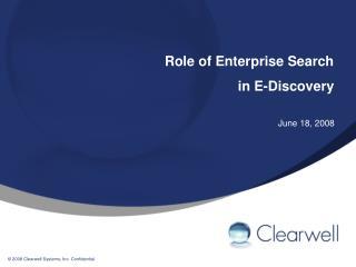 Role of Enterprise Search in E-Discovery